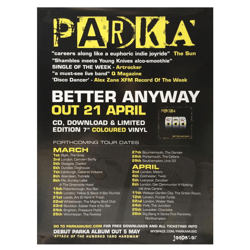 Parka - Better Anyway 42 x 30cm Poster