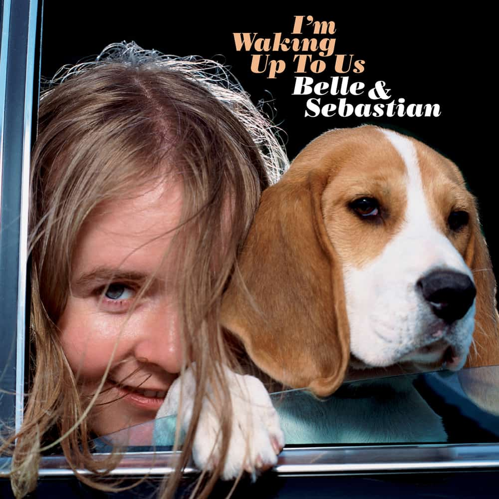 Buy Online Belle and Sebastian - I'm Waking Up To Us