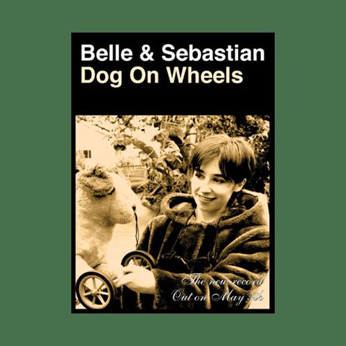 Buy Online Belle and Sebastian - Dog On Wheels 70 x 50cm Poster