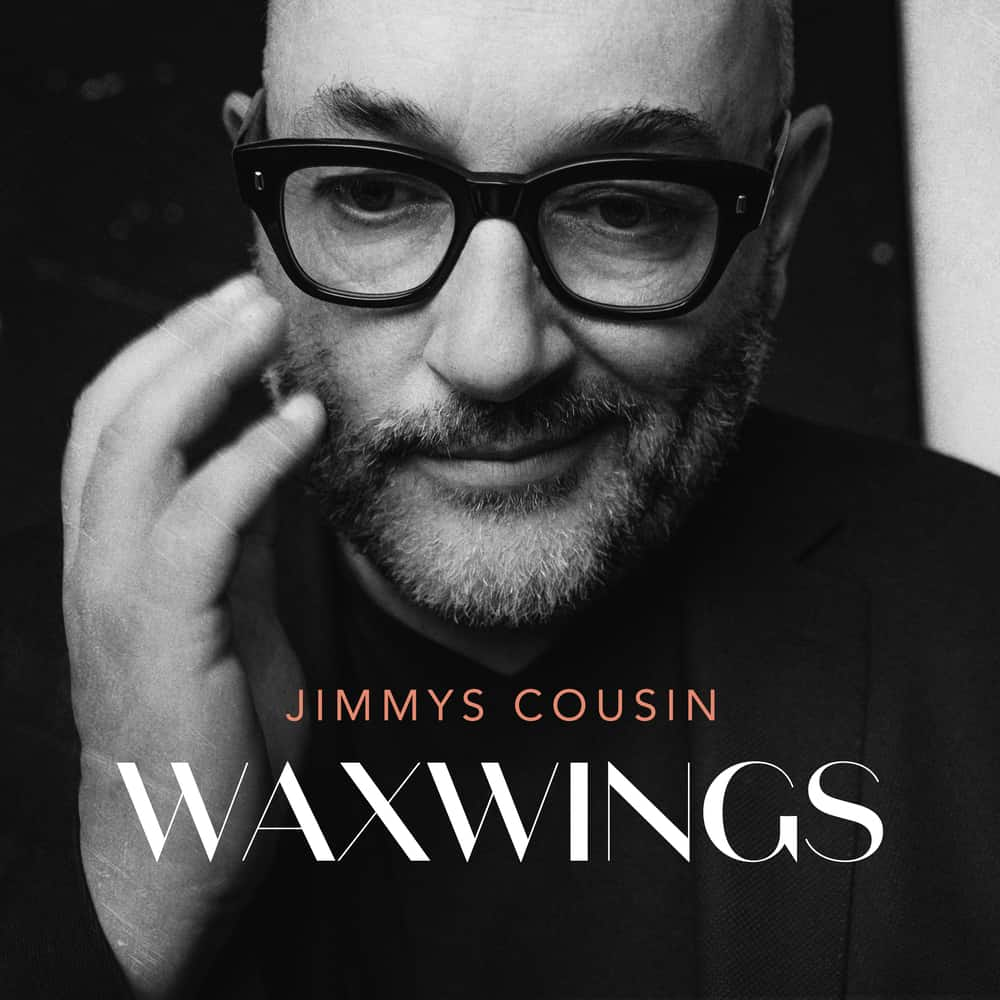 Buy Online Jimmys Cousin - Waxwings