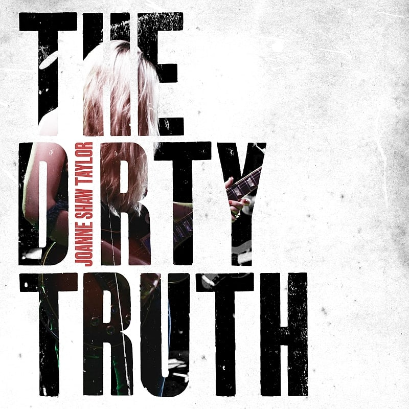 Buy Online Joanne Shaw Taylor - The Dirty Truth CD Album (SIGNED)