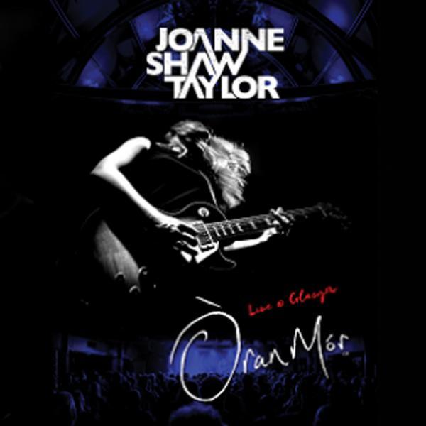 Buy Online Joanne Shaw Taylor - Live At Oran-Mor DVD