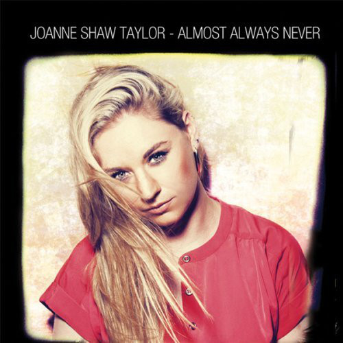Buy Online Joanne Shaw Taylor - Almost Always Never CD Album