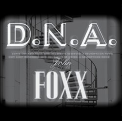 Buy Online John Foxx - DNA (Store Exclusive)
