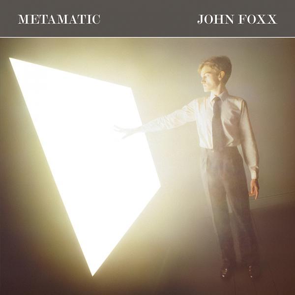 Buy Online John Foxx - Metamatic (2014 LP Version)