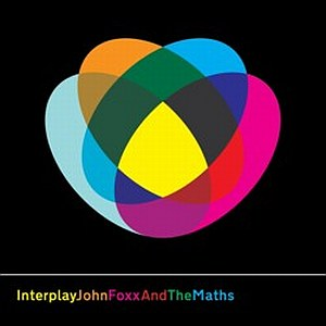 Buy Online John Foxx And The Maths - Interplay