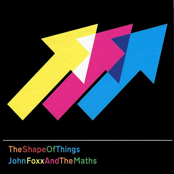 Buy Online John Foxx & The Maths - The Shape Of Things [Gatefold LP]