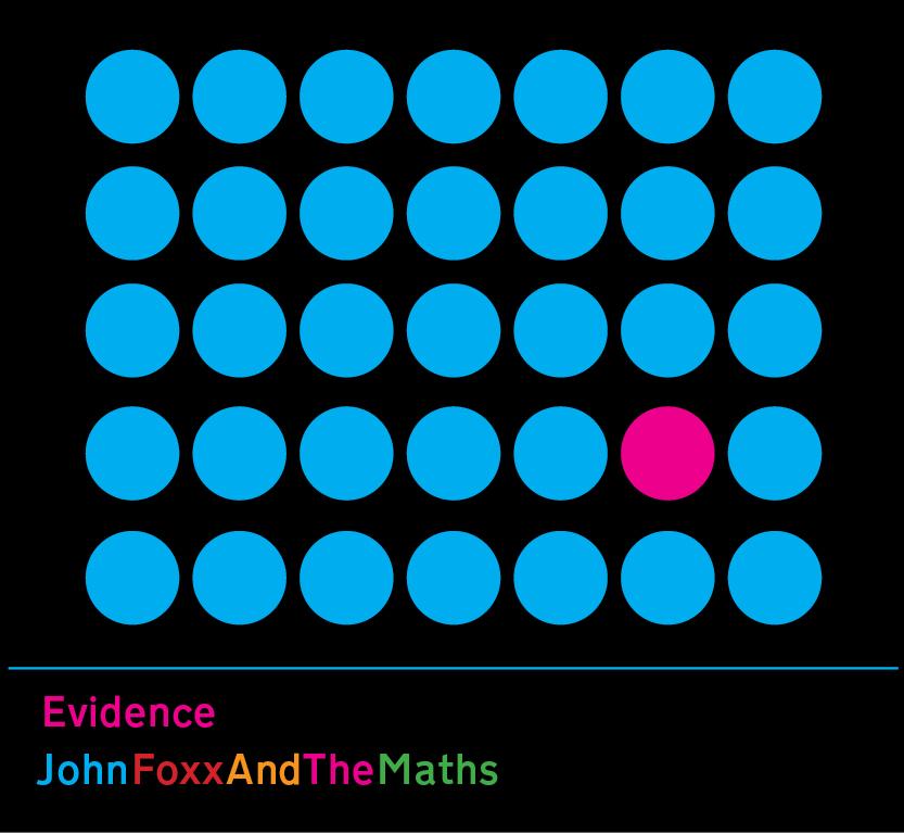 John Foxx & The Maths - Evidence
