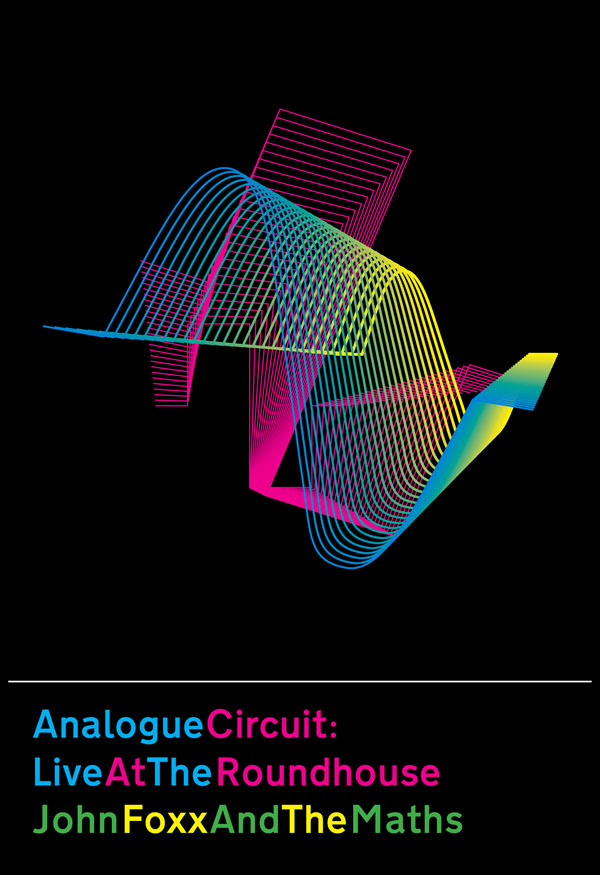 Buy Online John Foxx & The Maths - Analogue Circuit: Live At The Roundhouse (Exclusive)