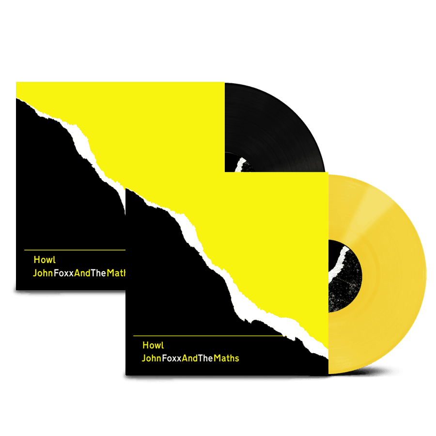 Buy Online John Foxx And The Maths - Howl Ltd Edition Yellow Vinyl + Howl Ltd Edition Black Vinyl