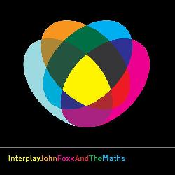 John Foxx & The Maths