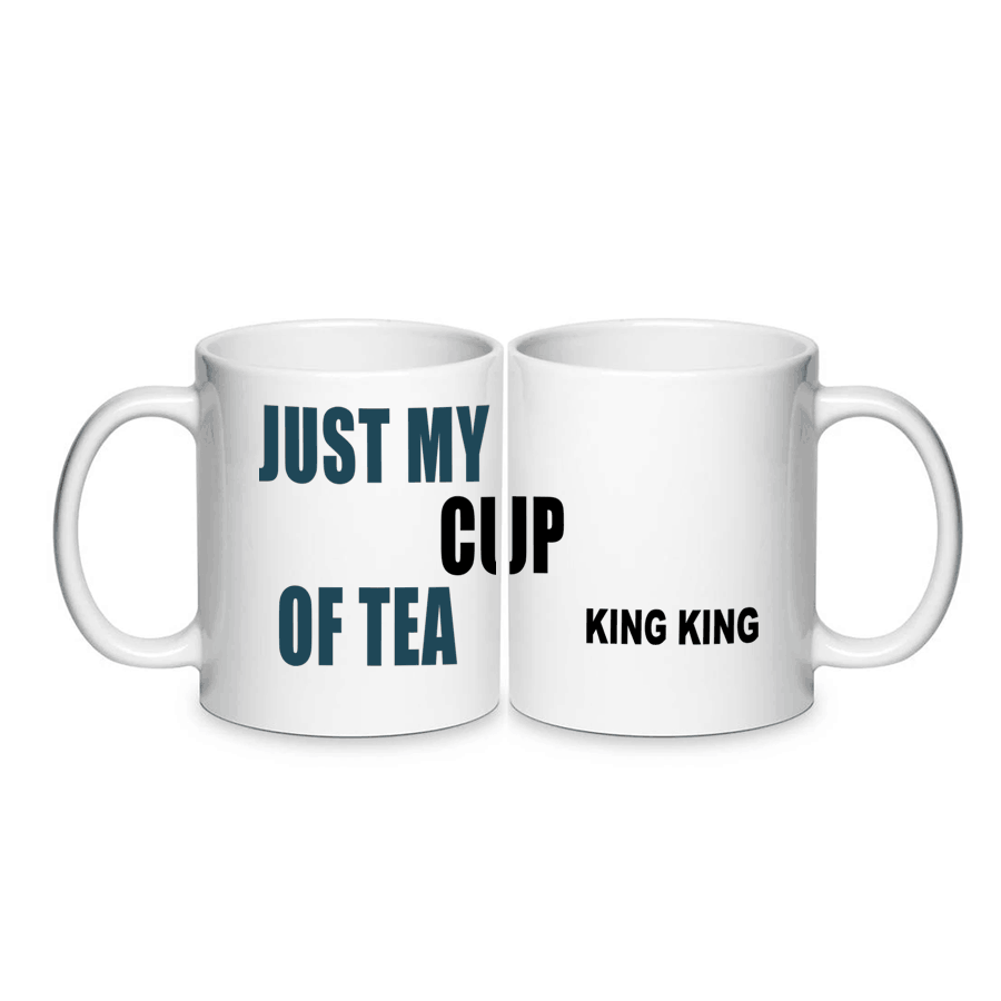 Buy Online King King - just My Cup Of Tea Mug