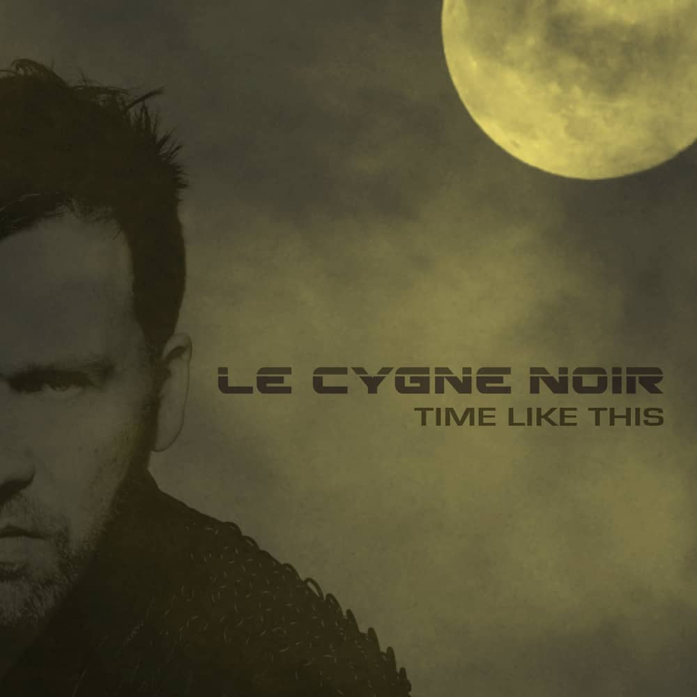 Buy Online Le Cygne Noir  - Time Like This (Lockdown Mix)