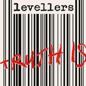 Buy Online Levellers (The) - Truth Is 7-Inch Vinyl (Ltd Edition)
