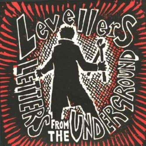 Buy Online The Levellers - Letters From The Underground