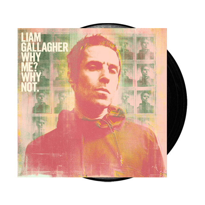 Buy Online Liam Gallagher - Why Me? Why Not.