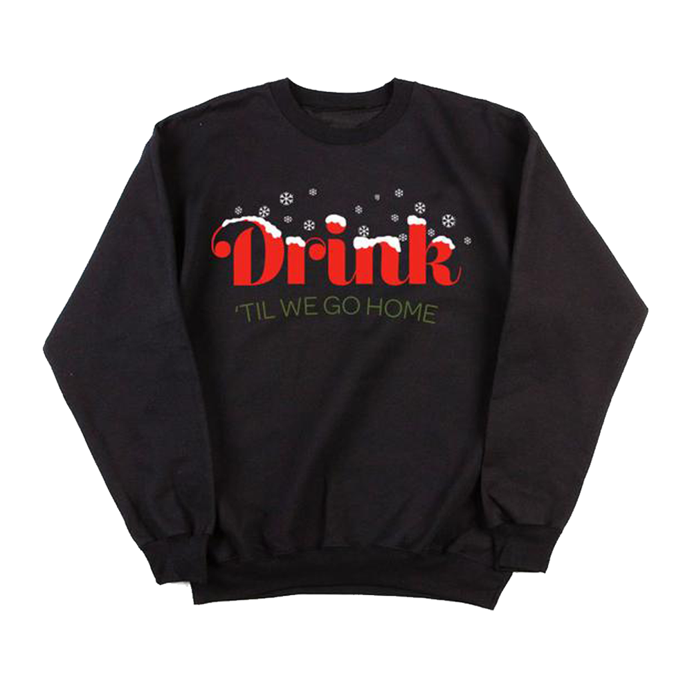 Buy Online Lucy Spraggan - Drink Til We Go Home Sweatshirt