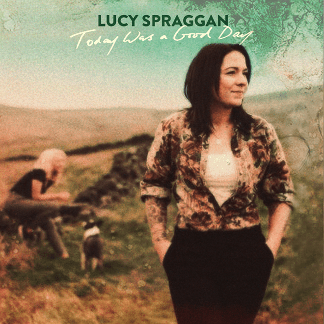 Buy Online Lucy Spraggan - Today Was A Good Day