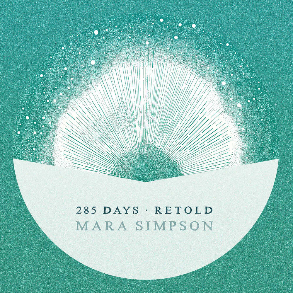 Buy Online Mara Simpson - 285 Days Retold