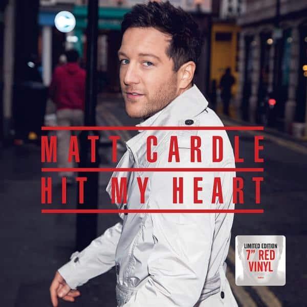 Buy Online Matt Cardle - Hit My Heart (Red 7 Inch)