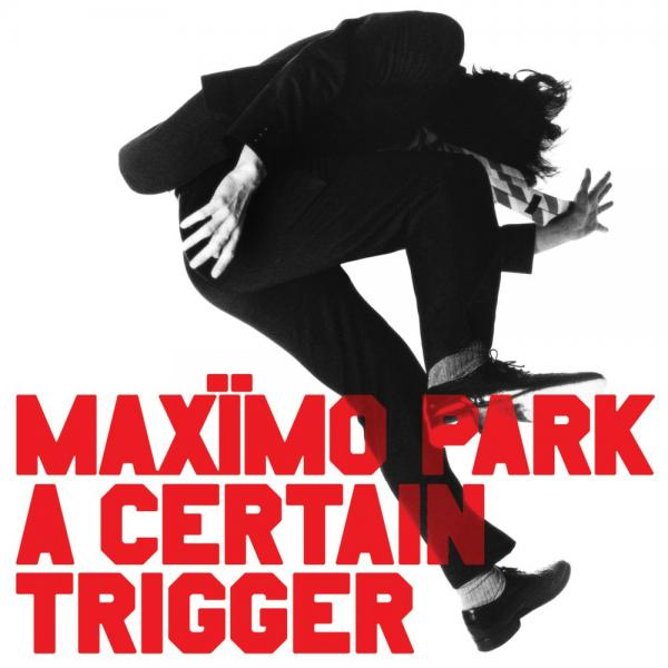 Buy Online Maximo Park - A Certain Trigger