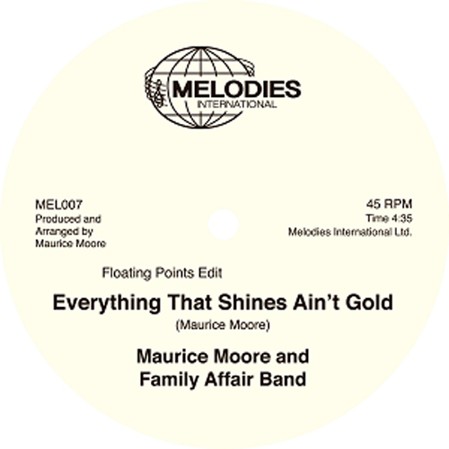 Buy Online Melodies International - Maurice Moore And Family Affair Band / Everything That Shines Ain't Gold