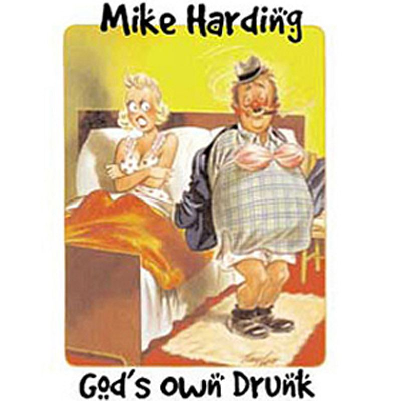 Buy Online Mike Harding - Gods Own Drunk