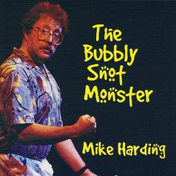 Buy Online Mike Harding - The Bubbly Snot Monster