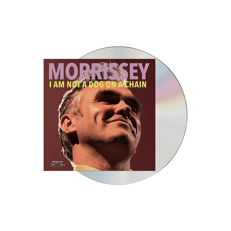 Buy Online Morrissey - I Am Not A Dog On A Chain