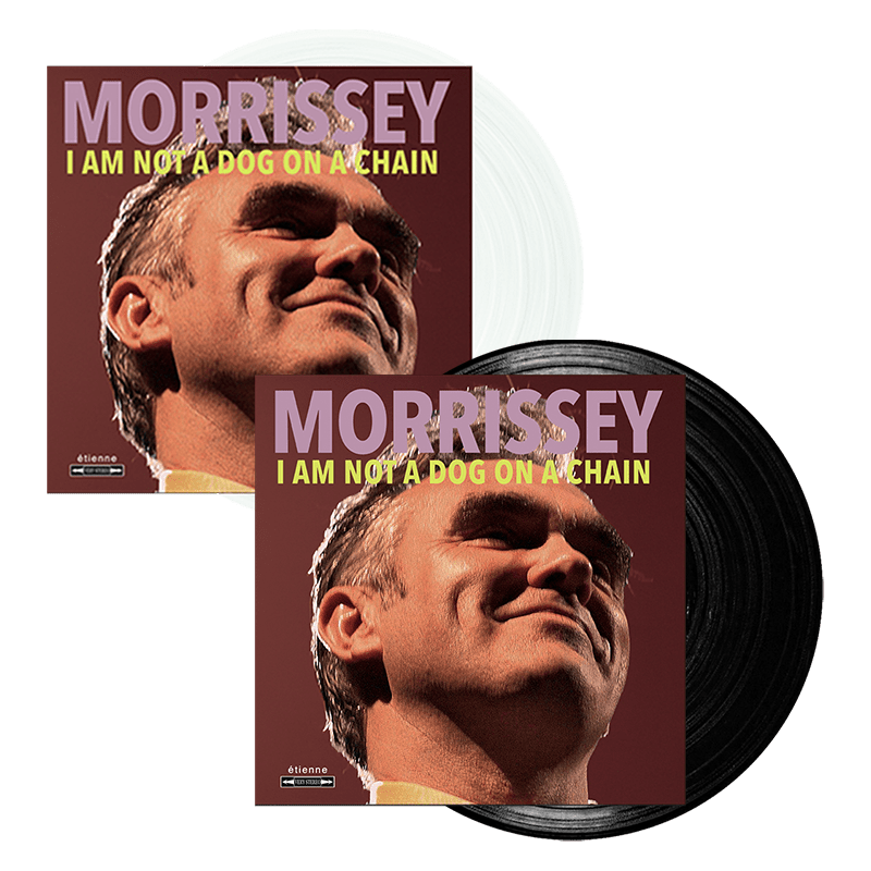 Buy Online Morrissey - I Am Not A Dog On A Chain Clear Vinyl + Vinyl
