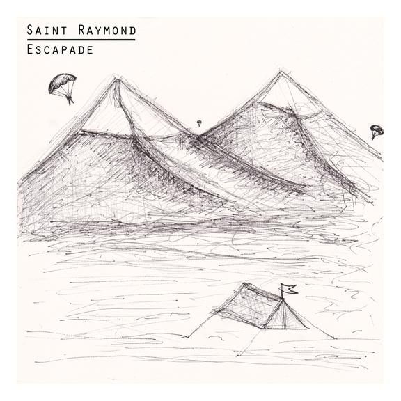 Buy Online Saint Raymond - Escapade EP