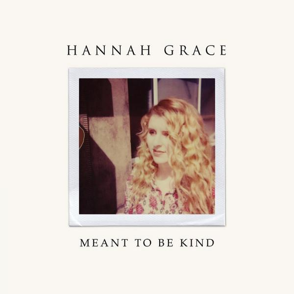 Buy Online Hannah Grace - Meant To Be Kind