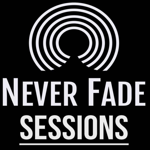 Buy Online Never Fade Records  - The Never Fade Sessions