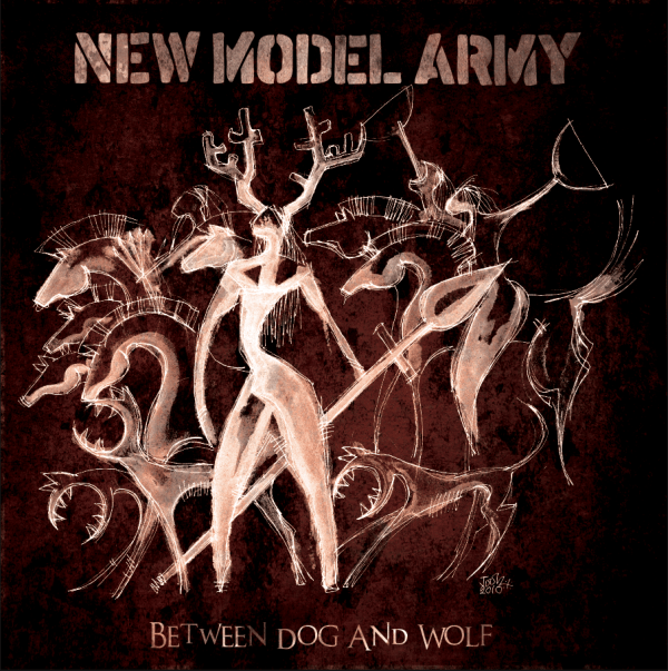 Buy Online New Model Army - Between Dog And Wolf