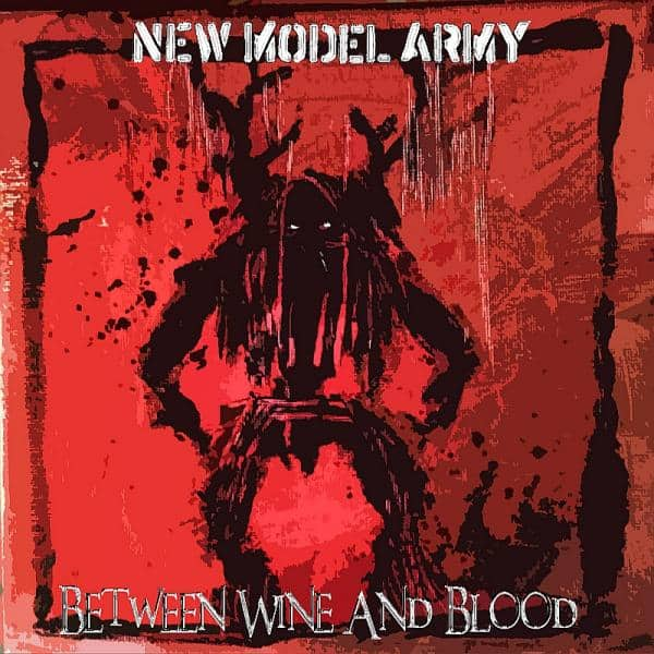 Buy Online New Model Army - Between Wine And Blood