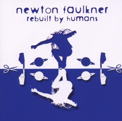 Buy Online Newton Faulkner - Rebuilt By Humans