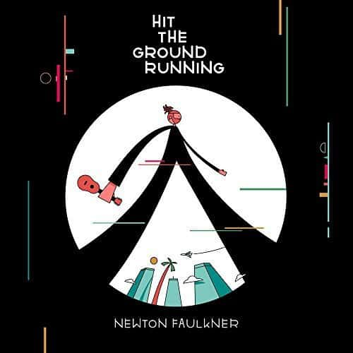 Buy Online Newton Faulkner - Hit The Ground Running