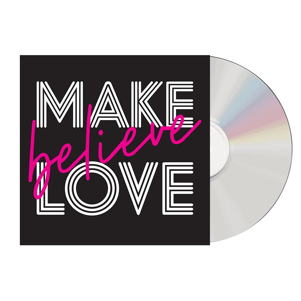 Make Believe Love - CD (Signed)