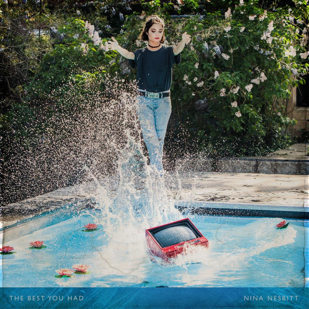Buy Online Nina Nesbitt - Stream The Best You Had