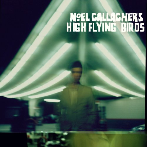 Buy Online Noel Gallagher's High Flying Birds - Noel Gallagher's High Flying Birds CD