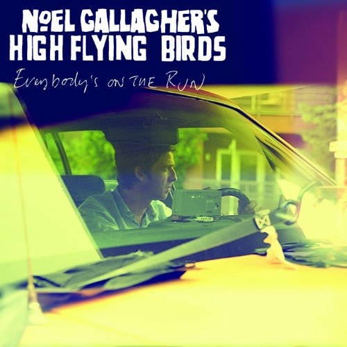 Buy Online Noel Gallagher\'s High Flying Birds - Everybody's On The Run (CD Single)