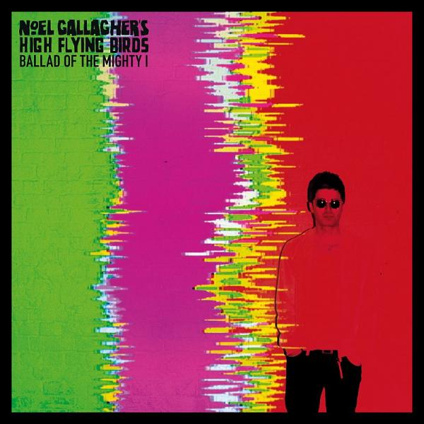 Buy Online Noel Gallagher's High Flying Birds - Ballad Of The Mighty I (Exclusive Coloured Limited Edition 7 Inch)