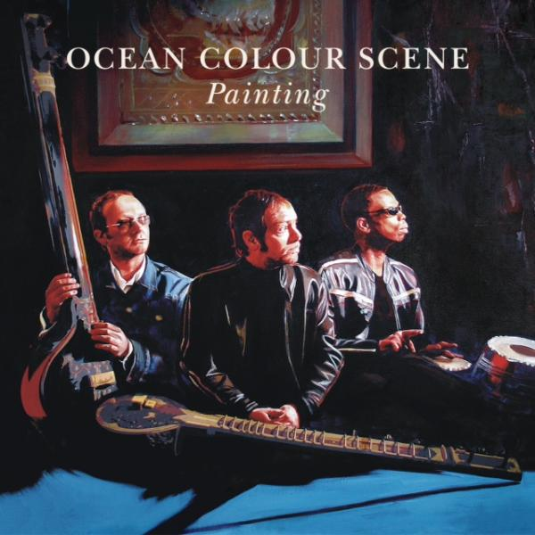 Buy Online Ocean Colour Scene - Painting (w/ Lyric Sheet)