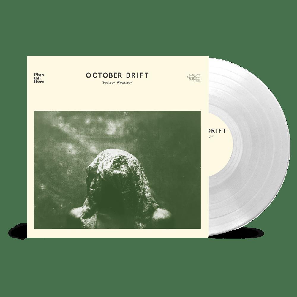 Buy Online October Drift - 'Forever Whatever' Heavyweight 180g (Ltd Edition Clear Vinyl)