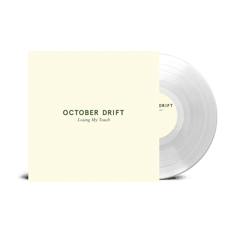 Buy Online October Drift - Losing My Touch Clear