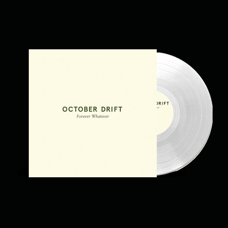 Buy Online October Drift - 'Forever Whatever' Single (Ltd Edition Clear 7-Inch Vinyl)