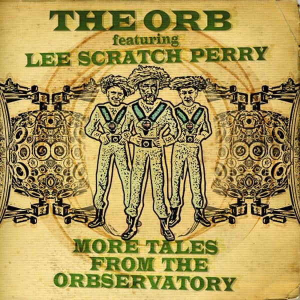Buy Online THE ORB - More Tales From The Orbservatory (SIGNED)