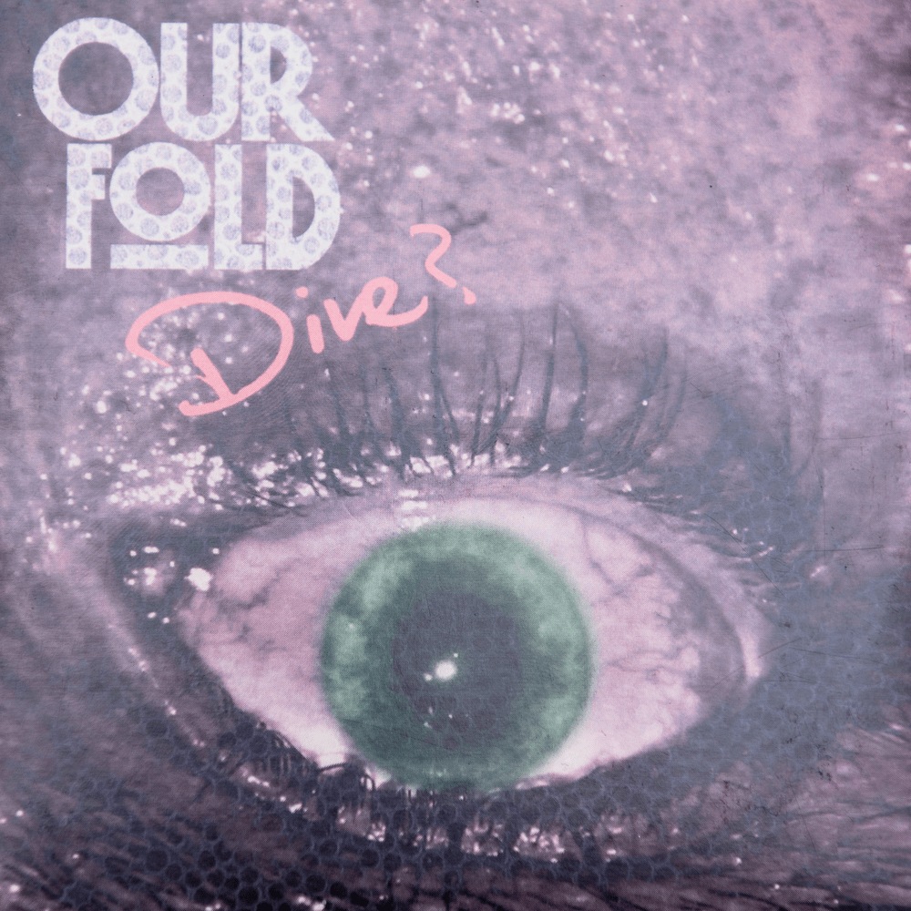 Buy Online Our Fold - Dive CD