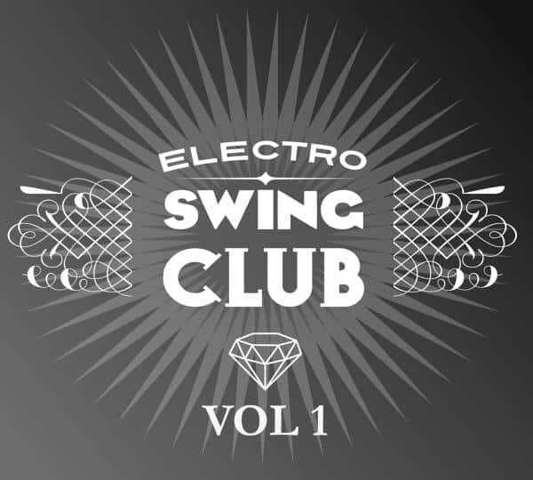 Buy Online Electro Swing Club - Vol 1