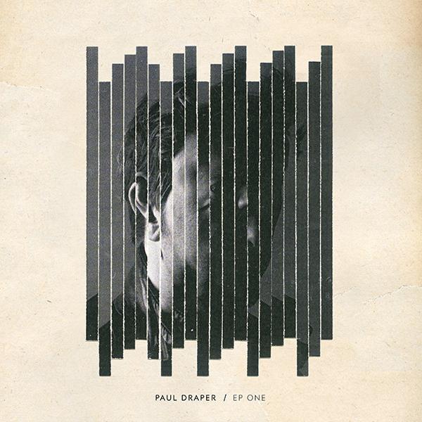 Buy Online Paul Draper - EP ONE (Digital Download)
